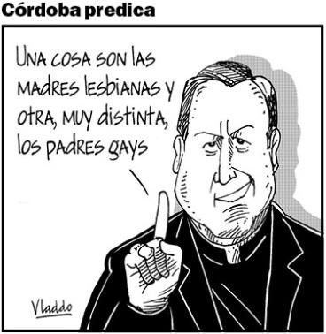 Monseñor Córdoba no oculta sus fobias.